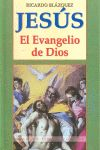 Jesus, el evangelio de dios