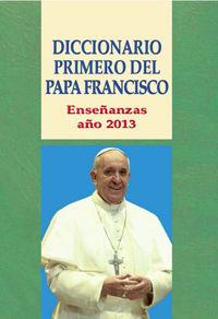Diccionario primero del papa francisco