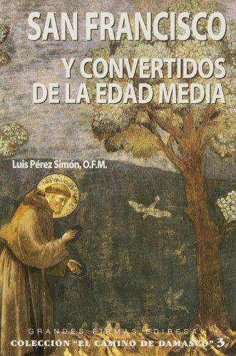 San francisco y convertidos de la edad media