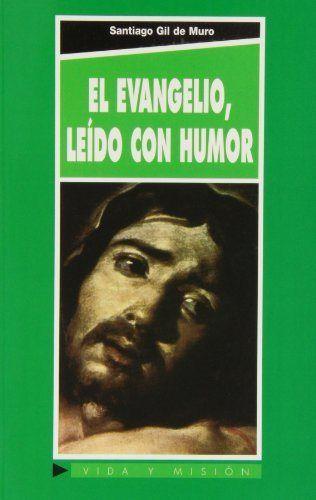 Evangelio leido con humor, el