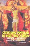 Catecismo popular de dios, uno y trino