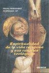 Espiritualidad de la vida religiosa y sus razonez teologicas