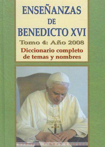 Enseñanzas de benedicto xvi (4/2008)