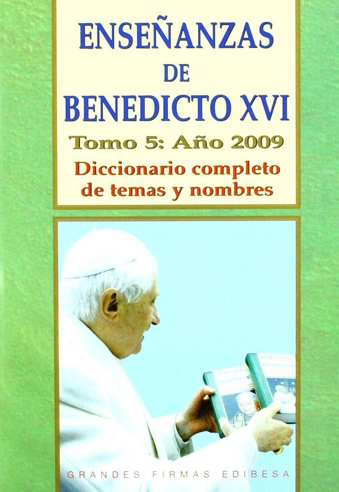 Enseñanzas de benedicto xvi (5/2009)