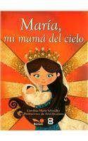 Maria mi mama del cielo