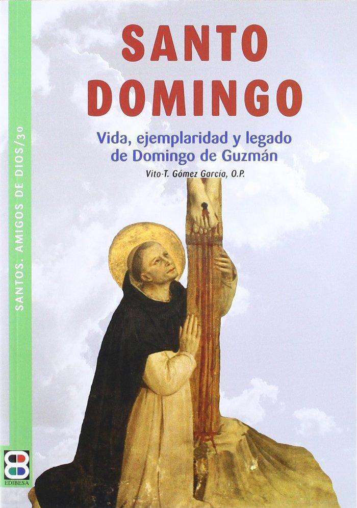 Santo domingo vida ejemplaridad y legado de domingo