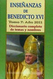 Enseñanzas de benedicto xvi (7/2011)