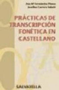 Practicas de transcripcion fonetica en castellano