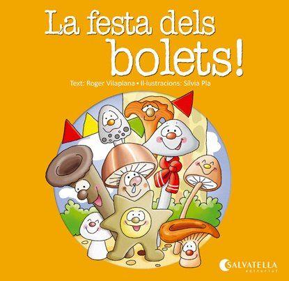 Festa dels bolets!,la