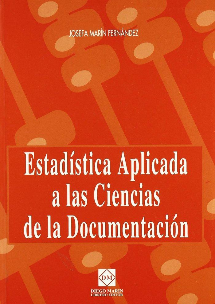 Estadistica aplicada a las ciencias de la documentacion