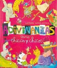 Adivinanzas para chicas y chicos libros para todos