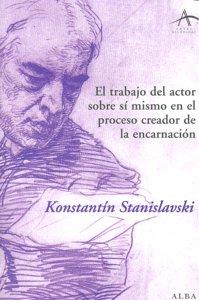 Trabajo del actor sobre si mismo encarnacion