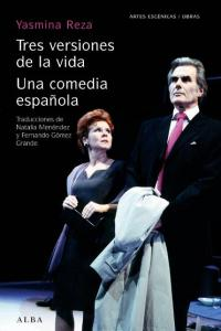 Tres versiones de la vida una comedia española