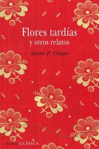 Flores tardias y otros cuentos