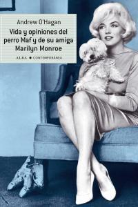 Vida y opiniones del perro maf y de su amiga maril