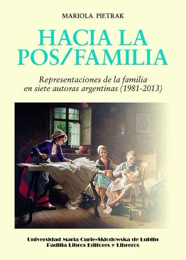 Hacia la pos/familia