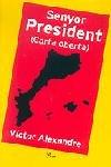 Senyor president (carta oberta)