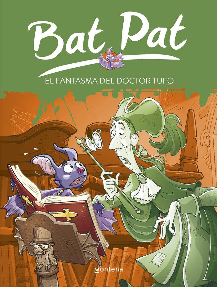 Bat pat 08 el fantasma del doctor tufo