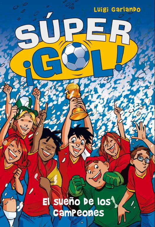 Supergol 1 sueño de los campeones,el