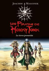 Piratas de honky tonk la tierra prometida