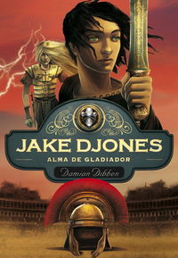 Jake djones alma de gladiador