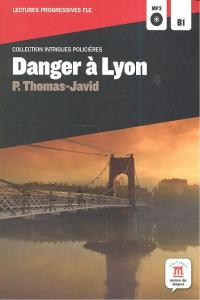 Danger a lyon