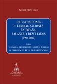 Privatizaciones y liberalizaciones en españa: balance y resu
