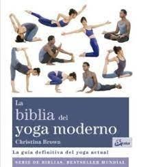 Biblia del yoga moderno,la
