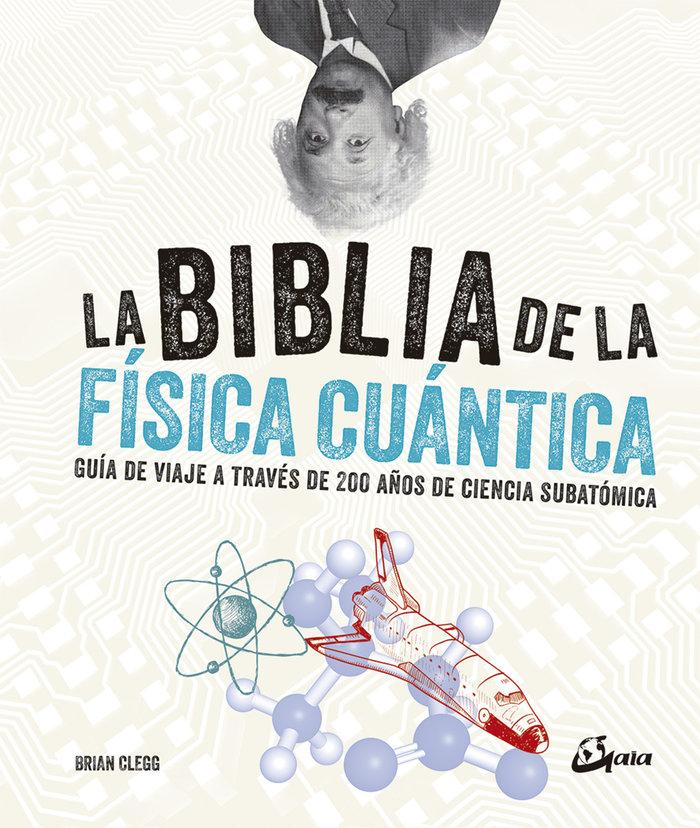 Biblia de la fisica cuantica,la