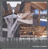Construcciion de estructuras de madera 2ª edicion revisada