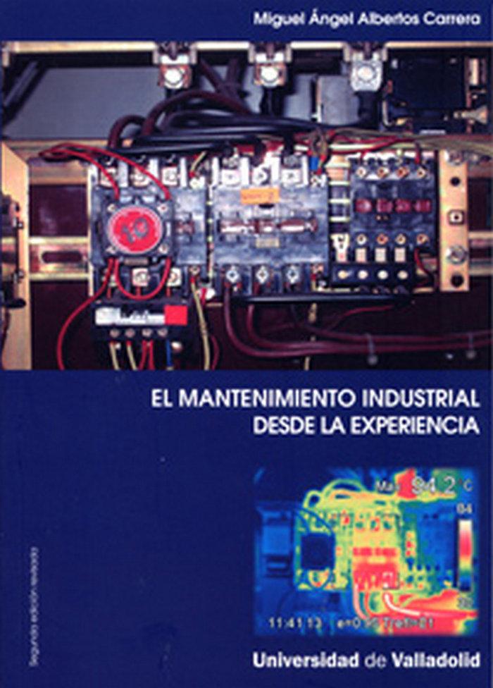 Mantenimiento industrial desde la experiencia, el-segunda ed