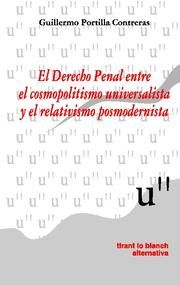 Derecho penal entre el cosmopolitismo universalista y el rel