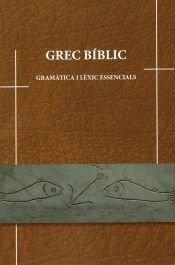 Grec biblic gramatica lexic essencial cata