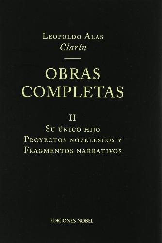 Obras completas de clarin ii. su unico hijo