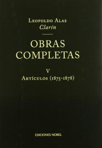 Obras completas v articulos 1875-1878 clarin