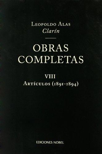 Obras completas de clarin viii. articulos 1891-1894