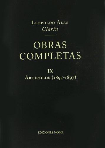 Obras completas de clarin ix. articulos 1895-1897