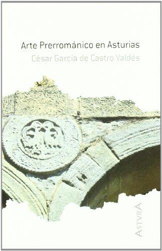 Arte prerromanico en asturias