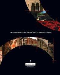 Intervenciones en el patrimonio cultural asturiano