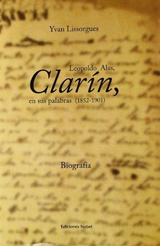 Clarin, en sus palabras 1852-1901