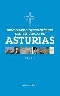 Diccionario enciclopedico del principado de asturias (tomo 3