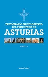 Diccionario enciclopedico del principado de asturias (tomo 4