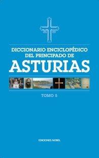 Diccionario enciclopedico del principado de asturias (tomo 5