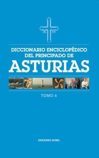Diccionario enciclopedico del principado de asturias (tomo 6