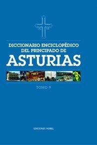 Diccionario enciclopedico del principado de asturias (tomo 9