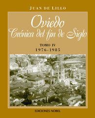 Oviedo, cronica de fin de siglo tomo iv 1976-1985