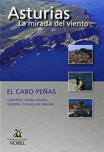 Asturias, la mirada del viento. el cabo peñas