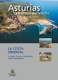 Asturias, la mirada del viento. la costa oriental