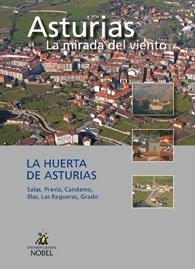 Asturias, la mirada del viento. la huerta de asturias
