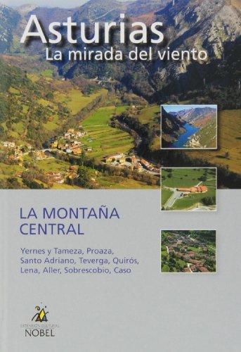 Asturias, la mirada del viento. la montaña central